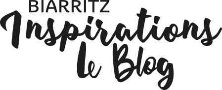 Biarritz Inspirations le blog